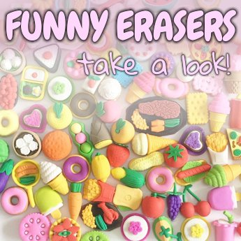 The most original and funny erasers