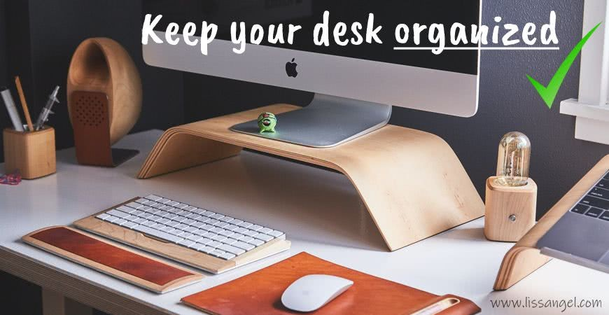 The best tips to have a tidy desk ➡️ Better Study time!
